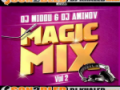 Dj Midou Et Dj Aminov 2014 - Magic Mix vol2